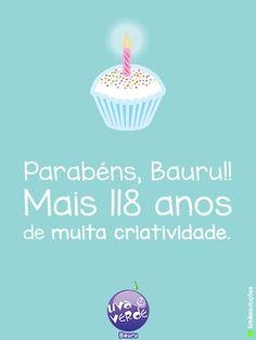 Homenagem Uva e Verde ao 118º aniversário de Bauru!