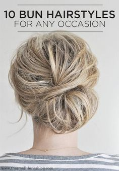 These bun hairstyles are perfect for any girl on the go! I need to learn to do these things!