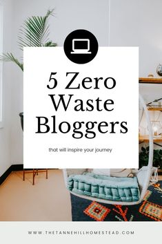Get inspired by these 5 zero waste bloggers! Clean Living, Slow Living, Simple Living, Sustainable Living, Zero Waste, Diy Crafts, Lifestyle, Modern, Blog
