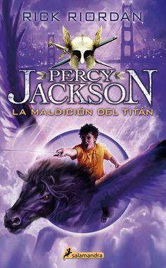 La maldición del titán (Percy Jackson y los dioses del Olimpo, 3) - Rick Riordan https://www.goodreads.com/book/show/24465558-la-maldici-n-del-tit-n