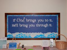 If God brings you to it, He'll bring you through it. Catholic Bulletin Boards, Christian Bulletin Boards, Summer Bulletin Boards, Teacher Bulletin Boards, Classroom Bulletin Boards, Sunday School Rooms, School Fun, Image Jesus, Church Crafts
