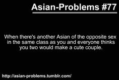 East & Southeast Asian Problems - East/Southeast Asian Problems Hullabaloo - Page 3 - Wattpad Funny Asian Memes, Asian Jokes, Asian Humor, Funny Video Memes, Asian Problems, Desi Problems, Girl Problems, Desi Humor, Desi Jokes