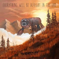 Weezer EVERYTHING WILL BE ALRIGHT IN THE END VINYL RECORD Album Cover.