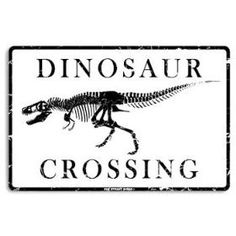 This sign would be so cute in the boys' dinosaur room!