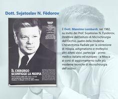 Il Dottor Lombardi allievo del Prof. Fyodorov nella cura della #miopia e del #cheratocono
