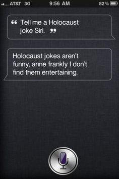 HA! Siri!