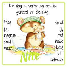 Good Night, Good Morning, Goeie Nag, Goeie More, Afrikaans Quotes, Winnie The Pooh, Qoutes, Teddy Bear, Messages