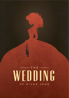 Child of the TARDIS. Wedding of River Song. cool poster art. great episode.
