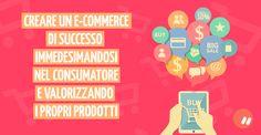 Creare un e-Commerce di successo: gli elementi essenziali e i vantaggi   Marko Morciano
