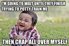 Potty training truths that are just too real.