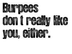Burpees :-)