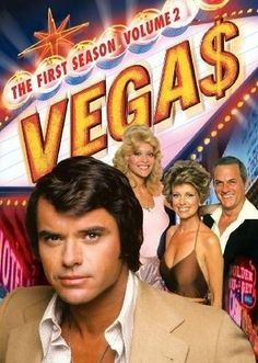 Growing up I always wanted to be a private detective in Las Vegas like Dan Tanna. Robert Urich in Vega$