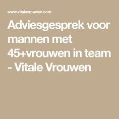 Adviesgesprek voor mannen met 45+vrouwen in team - Vitale Vrouwen
