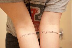 I am weakness. I am greatness.