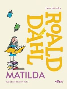 Găsit pe Google de pe dol.ro Matilda Roald Dahl, Kids Book Club, Quentin Blake, Author Studies, Childrens Books, My Books, Writing, Blog, Study