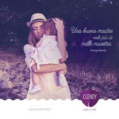 """Una buona madre vale più di mille maestre. (George Herbert) Colei che resta sempre e in assoluto la nostra maestra di vita! #aforismi #citazioni #mamma #mum #frasi #vita #quotes  www.clendystore.it"
