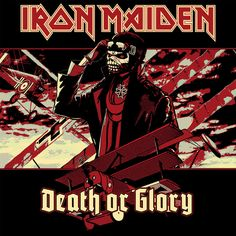 Iron Maiden - Death or Glory by croatian-crusader on DeviantArt