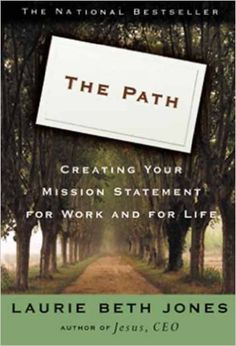 The Path: Creating Your Mission Statement for Work and for Life - Kindle edition by Laurie Beth Jones. Religion & Spirituality Kindle eBooks @ Amazon.com.