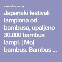 13 Best Japanski Festivali Lampiona Od Bambusa Upaljeno 30 000