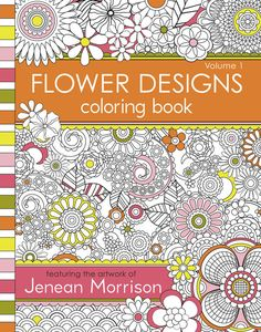 Flower Designs Coloring Book   35 Coloring Books For People Of All Ages