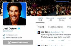 THE SHOCKING MISSING WORD THAT JOEL OSTEEN HAS ALMOST NEVER TWEETED NTEB News Desk | December 18, 2014   So just for fun tonight, I paid a visit to Joel Osteen's Twitter account and read through every text for the past year.