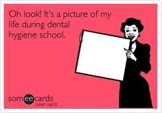 Dental Hygiene school defintiely does require a big commitment.