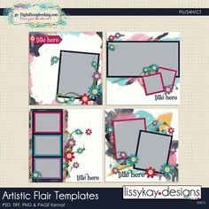 Lissy Kay Designs ARTISTIC FLAIR templates  http://www.godigitalscrapbooking.com/shop/index.php?main_page=product_dnld_info&cPath=29_308&products_id=24893