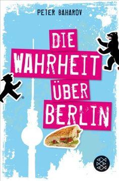 Die Wahrheit über Berlin von Peter Baharov.... interessant & wahr ! ^^
