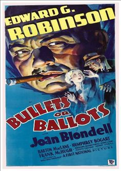Bullets or Ballots is a 1936 gangster film starring Edward G. Robinson, Joan Blondell, Barton MacLane and Humphrey Bogart. Old Movie Posters, Classic Movie Posters, Classic Movies, Vintage Posters, Theatre Posters, Retro Posters, Humphrey Bogart, Old Movies, Vintage Movies