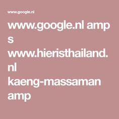 www.google.nl amp s www.hieristhailand.nl kaeng-massaman amp