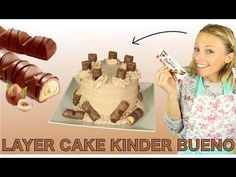 ♡• RECETTE LAYER CAKE KINDER BUENO, DE LA PURE TUERIE ! •♡, My Crafts and DIY Projects