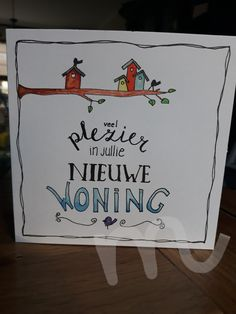Nieuwe woning! Verhuisd! New Home Cards, House Of Cards, Doodle Lettering, Brush Lettering, Tangle Doodle, Zentangle, Note Doodles, Painting & Drawing, House Warming