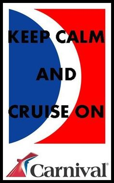 Keep Calm and Cruise On! #cruisequotes