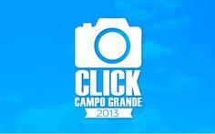 A foto mais votada leva prêmios incríveis no Concurso Cultural Click Campo Grande 2013  !