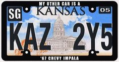 Supernatural Inspired Metallicar Collectible Kansas License Plate Replica and My Other Car is a '67 Chevy Impala Frame Combo by Tvmerch on Etsy https://www.etsy.com/listing/246810183/supernatural-inspired-metallicar