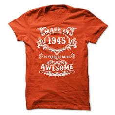 1945 - 70 Years of being Awesome! - #birthday gift #gift for kids. THE BEST => https://www.sunfrog.com/LifeStyle/1945--70-Years-of-being-Awesome-Orange-55164082-Guys.html?68278