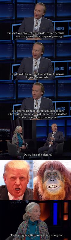 Jane Goodall dropping bombs on Real Time with Bill Maher