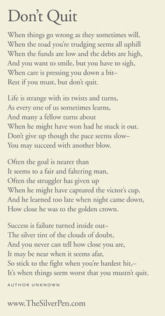 One of my teachers read this to our class in the 7th grade, a time when I sure needed it...I refer back to it when I feel myself needing these words once again