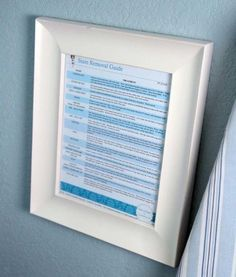 Frame a stain removal guide and hang it in your laundry room. It's there if you need a reminder, and also teaches kids how to remove stains on their own.