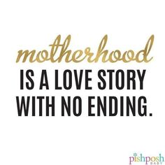 Mother's Love T shirt - Nothing is more truer than this mother's quotes for mom.Motherhood is a love story that has no en - Mothers Love Quotes, Happy Mother Day Quotes, Mommy Quotes, Quotes For Kids, Quotes To Live By, Life Quotes, Happy Mothers, Happy Children Quotes, Child Quotes