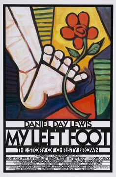 """My Left Foot"" (1989). Country: Ireland. Director: Jim Sheridan. Cast: Daniel Day-Lewis, Brenda Fricker, Ray McAnally, Fiona Shaw"