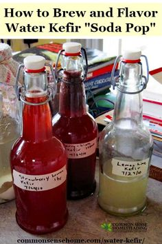 """How to brew water kefir at home and make """"water kefir soda"""" using a variety of fruit flavors. Brewing tips and answers to common questions."""
