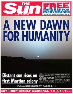 2046: Mankind moves to Mars? The Sun shows how the front page of the newspaper would have looked like at certain points in history.