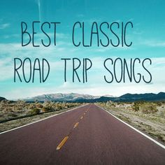 We've compiled a mixtape playlist of the best road trip songs - our favorites all time ever.