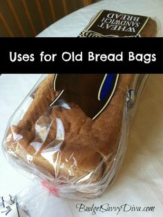 Uses for a Used Bread Bag