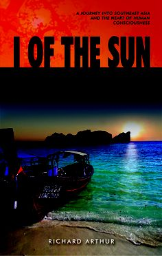 I of the Sun, Richard Arthur (Readed in Thailand at Phi Phi)
