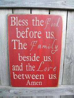 Bless the food before us the family besides us and the by Wildoaks, $30.00
