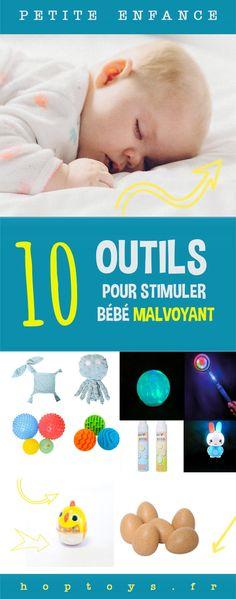 Intervention précoce : 10 outils pour stimuler bébé malvoyant - Blog Hop'Toys Innovation, Blog, Rare Disease, Baby Arrival, Baby List, World Discovery, Blogging