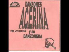 ACERINA Y SU DANZONERA (DISCO ROJO) (Disco Completo)