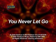 You Never Let Go - God's Kids Worship Kids Worship Songs, Matt Redman, Praise Songs, Godchild, You Never, Letting Go, Let It Be, Music, Youtube
